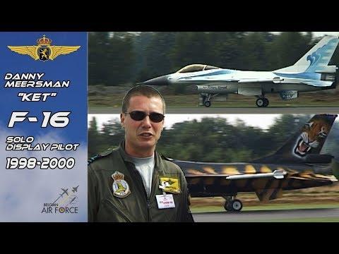 "F-16 1998-2000 Danny ""KET"" Meersman Belgian Air Force  F16 Solo Display Pilot 1998-2000 Retroclip"