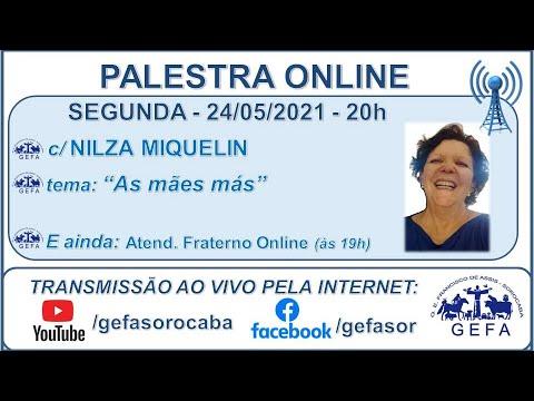 Assista: Palestra online - c/ NILZA MIQUELIN (24/05/2021)