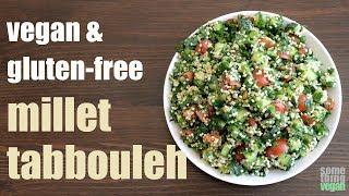 millet tabbouleh (vegan & gluten-free) Something Vegan