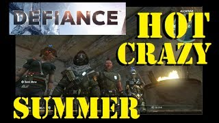 Defiance Gameplay with DraculaSWBF2 - Hot Crazy Summer 06/14/2017