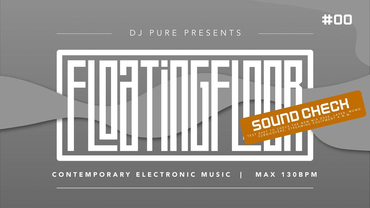 "DJ Pure - Live Mix Winter 2021 ""Floatingfloor"""