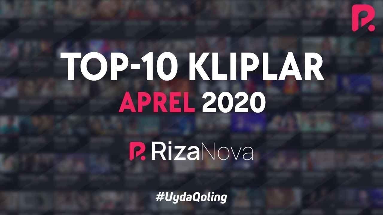 #TOP10 Kliplar #Aprel2020 #RizaNova