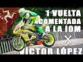 1 vuelta a la Isla de Man comentada por Víctor López