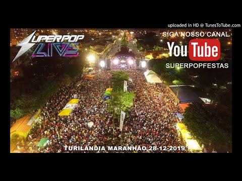 SUPER POP TURILÂNDIA 28-12-2019 #SUPERPOPLIVE