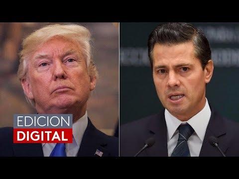 Revelan conversación en la que Trump amenaza a Peña Nieto por cuestionar el muro fronterizo