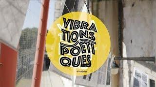 VIBRATIONS POÉTIQUES - 4è édition @ La Sirène / Live report