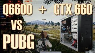 Скачать Q6600 GTX 660 PUBG Benchmarks 1080p 900p 720p