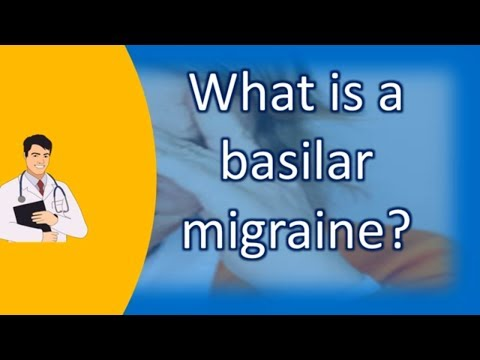 What is a basilar migraine ?  Most Asked Questions on Health