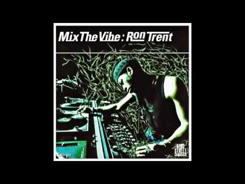 Mix The Vibe: Urban Blues by Ron Trent (Continuous Mix)