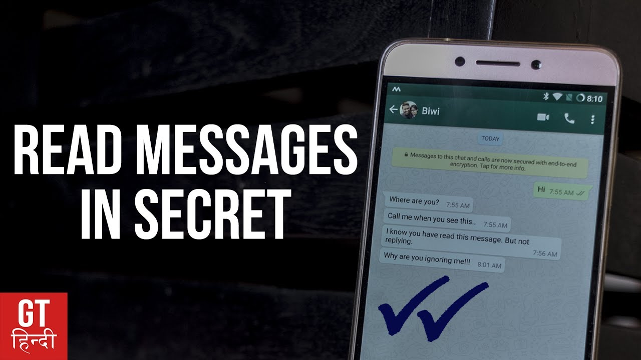 HACK to Read WhatsApp Messages Without Going ONLINE (Hindi- हिन्दी) | GT  Hindi