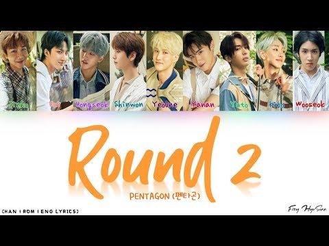 PENTAGON (펜타곤) - Round 2 (Bonus Track) (Color Coded Han|Rom|Eng Lyrics/가사)