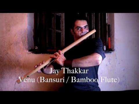 VENU SUTRA - Adhyaaya 1 - Raag Rageshri - Jay Thakkar -  Venu (Bansuri)