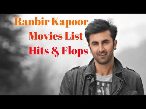 Ranbir Kapoor Box office Collection, Hits, Flops & Blockbusters