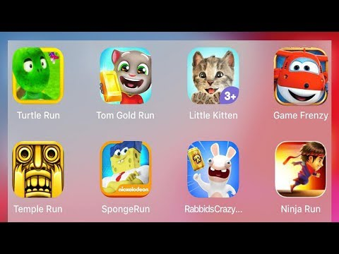Tom Run,Spongebob Run,Little Kitten,Super Wings Run,Turtle Run,Temple Run,Ninja Run,Rabbids Rush
