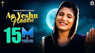 New Masihi Song 2020 | Ae Yeshu Naasri | Romika Masih | Deepak Gharu | Alpha Omega Records
