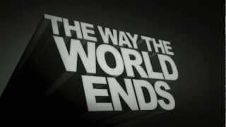 """The Way the World Ends"" (TRAILER) - Directed by Matthew B. Wolff"