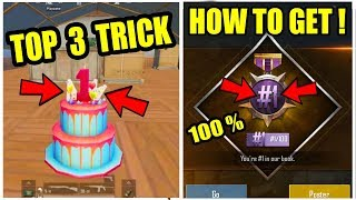 HOW TO GET #1/100 TITLE IN PUBG MOBILE ! Top 3 Places Where we Can find Birthday Cakes ?