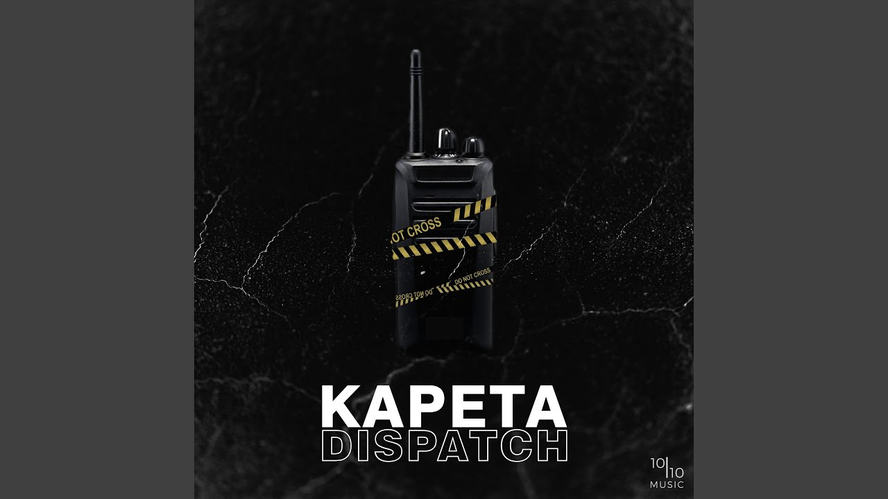 Music : Kapeta - Dispatch