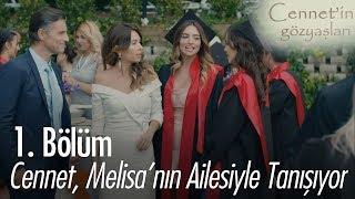 Cennet, Melisa'nın ailesiyle tanışıyor - Cennet'in Gözyaşları 1. Bölüm
