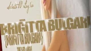 Videospot: BRIGITTA BULGARI @ Canniccia - 10 Luglio 2010