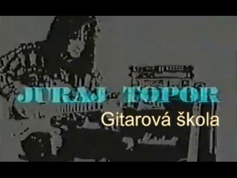 Juraj  Topor -  Gitarová škola el. gitary (1994 )