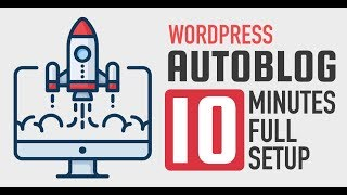 Create WordPress Autoblog in 10 Minutes - Urdu-Hindi Tutorial