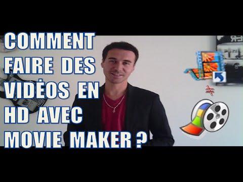 COMMENT FAIRE DES VIDÉOS EN HD AVEC WINDOWS MOVIE MAKER (720 & 1080P) ?