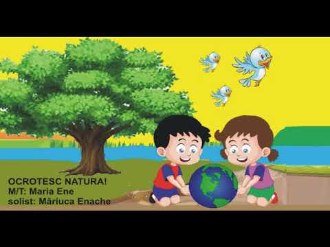 OCROTESC NATURA! – Cantece pentru copii in limba romana