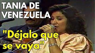 Download Tania de Venezuela + Los Naipes - Dejala que se vaya