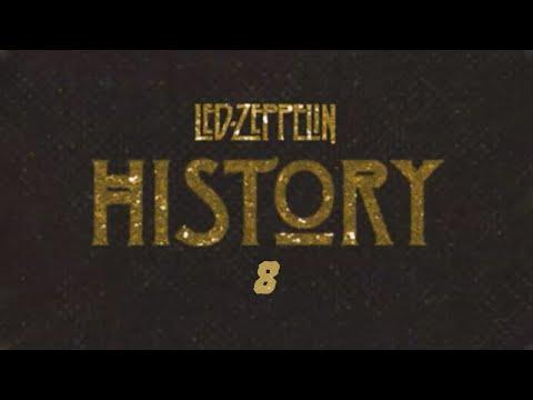 Led Zeppelin - History Of Led Zeppelin (Episode 8)