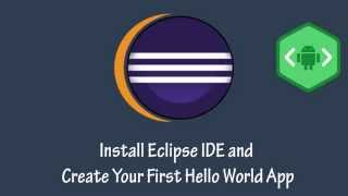 Video Android App Development Tutorial #2 Install Eclipse IDE and Create Your First Hello World App download MP3, 3GP, MP4, WEBM, AVI, FLV Juli 2018