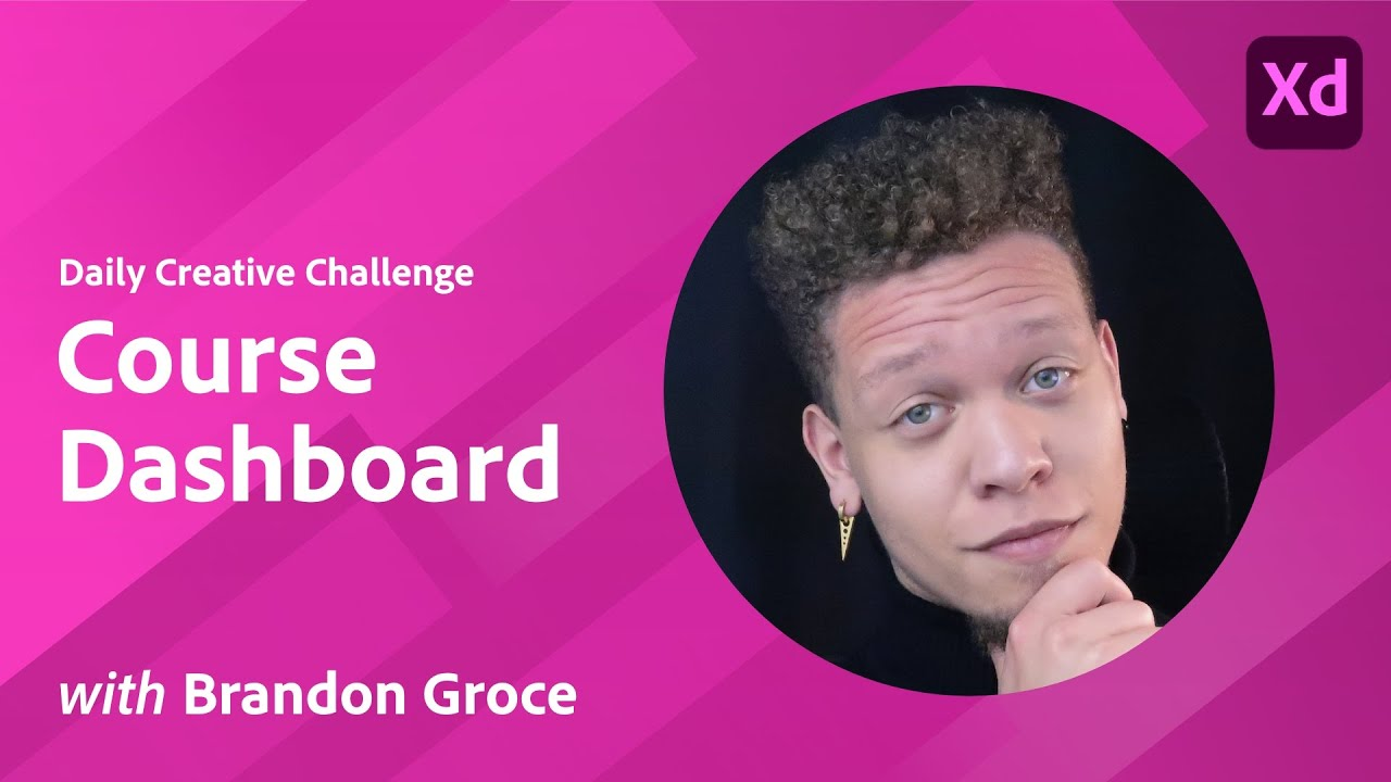 XD Daily Creative Challenge - Course Dashboard