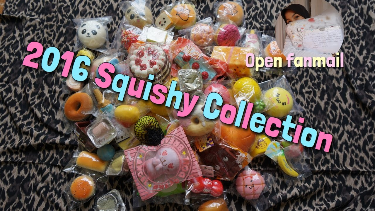 Squishy Collection 2016 : SQUISHY COLLECTION 2016 + UNBOXING FANMAIL - YouTube