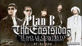 Plan B - Si No Le Contesto (G
