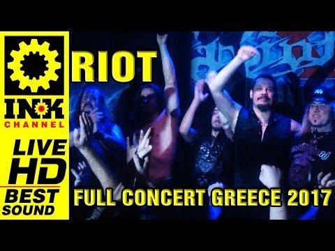RIOT - Full Concert [6/12/2017 8ball Thessaloniki Greece]