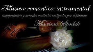 La Musica Mas Romantica Instrumental Mas De 30 Bellas Melodias Piano Romantico 2 Horas