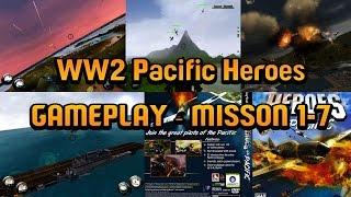 WW2 Pacific Heroes - Gameplay (Mission 1-7)