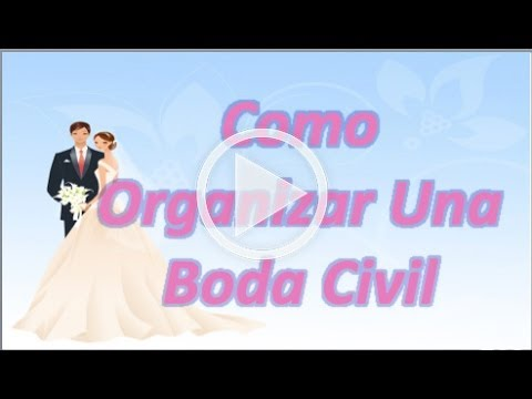 Como organizar una boda civil youtube for Como organizar una boda civil