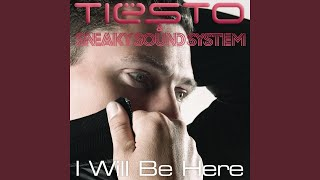 I Will Be Here (Laidback Luke Radio Edit)