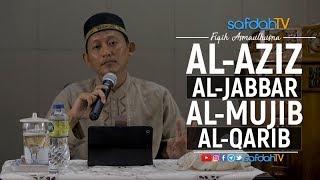 Kitab Fiqih Asmaul Husna: Al-Aziz Al-Jabbar Al-Mujib Al-Qarib - Ustadz Badru Salam, Lc