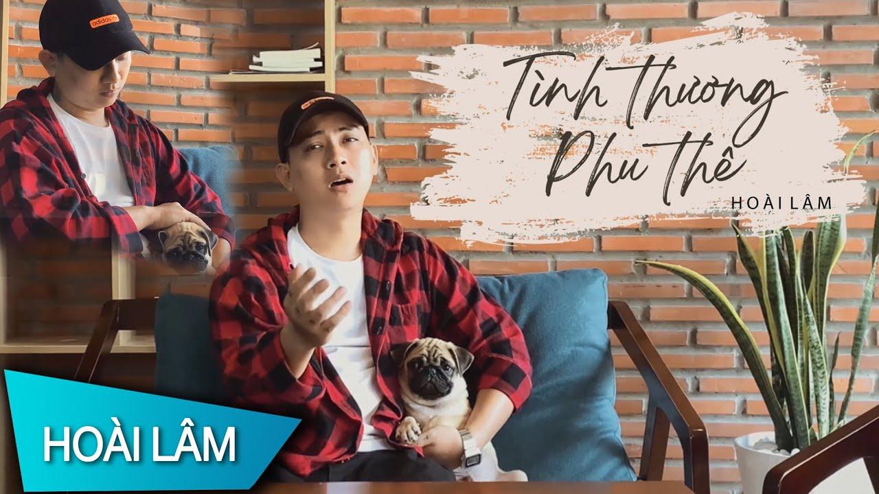 TÌNH THƯƠNG PHU THÊ - Chí Hướng | Hoài Lâm Cover