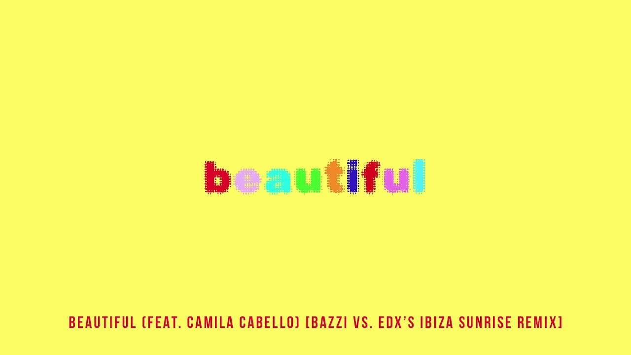 Bazzi ft. Camila Cabello - Beautiful (EDX's Ibiza Sunrise Remix) ile ilgili görsel sonucu