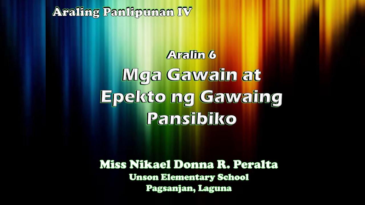 AP Y4 Aralin 6: Mga Gawain at Epekto ng Gawaing Pansibiko