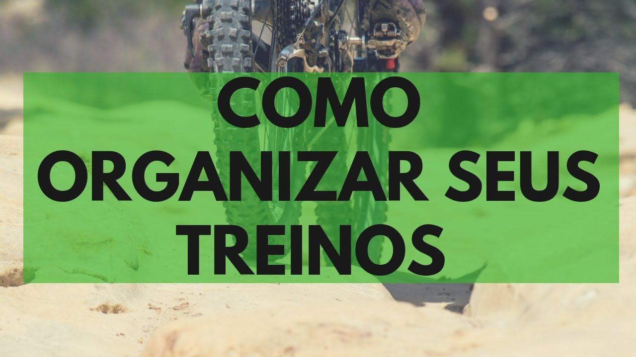 COMO ORGANIZAR SEUS TREINOS - 1/3 - SÉRIE TREINAMENTO DE CICLISMO