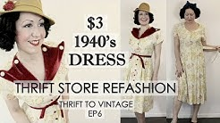 $3 Dress Thrift Store REFASHION to 1940s style Vintage Dress! - Thrift to Vintage ep6