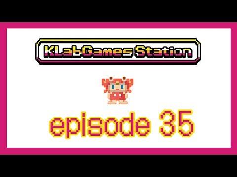 KLab Games Station: Episode 35