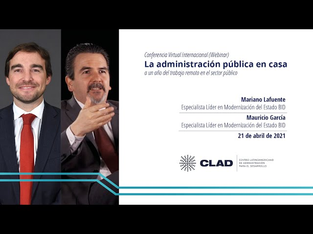 #WebinarCLAD La administración pública en casa: a un año del trabajo remoto en el sector público