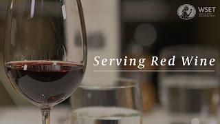 WSET Wine Service Series - Serving Red Wine