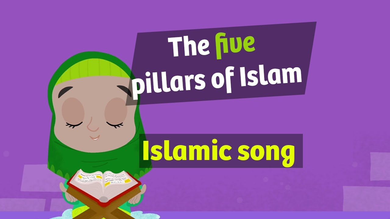 Nasheed | The five pillars of Islam | islamic song for kids