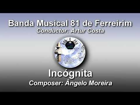 Incógnita - Abertura - Ângelo Moreira ♫ Banda Musical 81 de Ferreirim